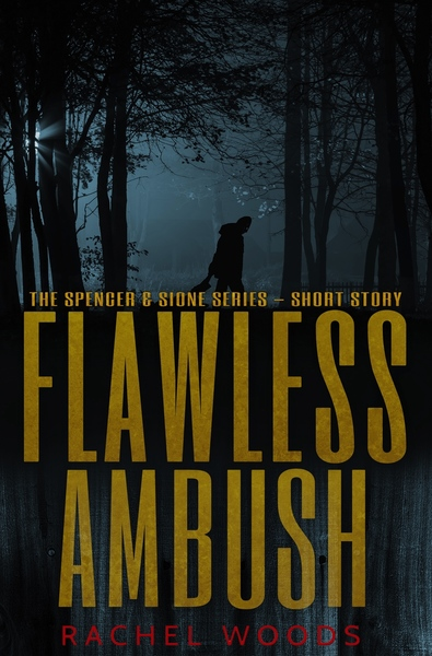 Flawless Ambush by Rachel Woods