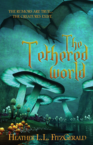 The Tethered World by Heather L.L. FitzGerald & MBI