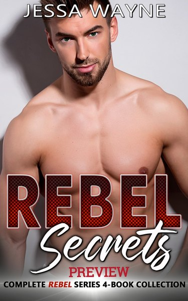REBEL Secrets (Preview) by Jessa Wayne