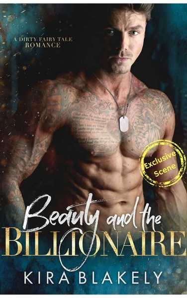 Beauty and the Billionaire Exclusive Story by Kira Blakely
