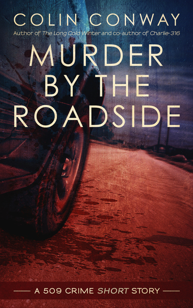 Murder by the Roadside by Colin Conway
