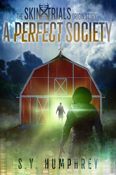 A Perfect Society by S.Y. Humphrey