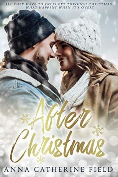After Christmas by Anna Catherine Field