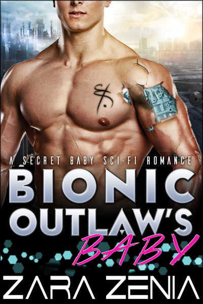 Bionic Outlaw's Baby by Roxy Sinclaire