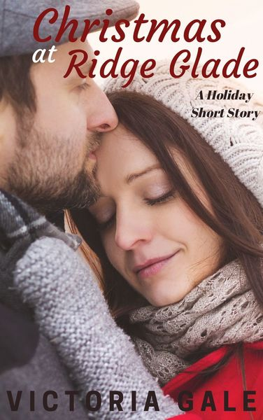 Christmas at Ridge Glade by Victoria Gale