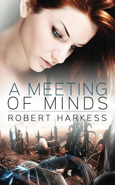 A Meeting of Minds by Robert Harkess