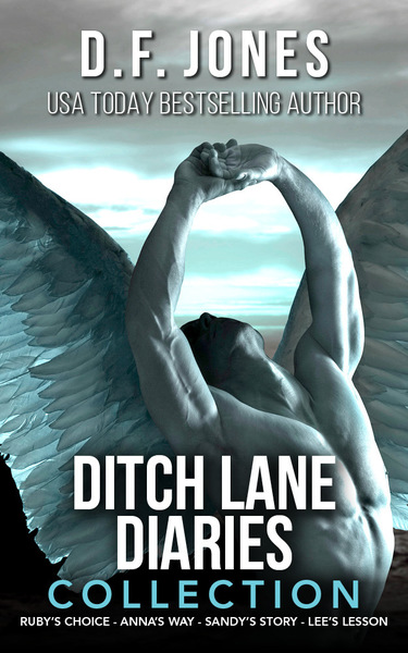 Ditch Lane Diaries One- Volume Collection by D.F. Jones