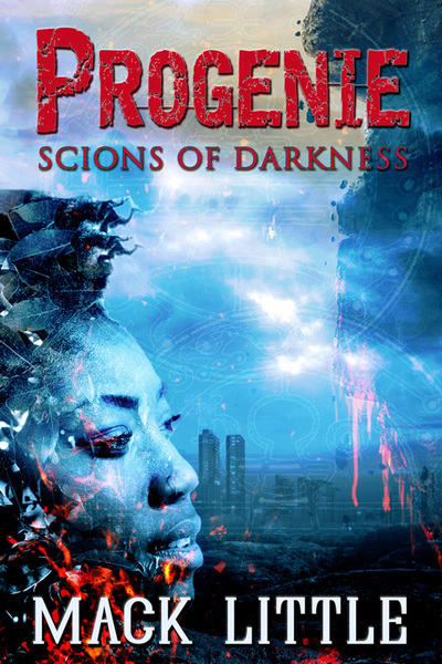 Progenie: Scions of Darkness, Book 1 by Mack Little