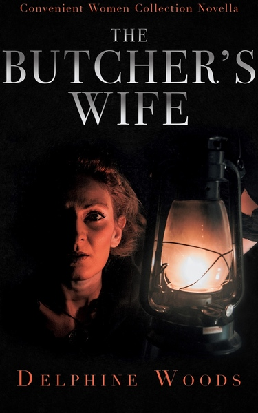 The Butcher's Wife by Delphine Woods