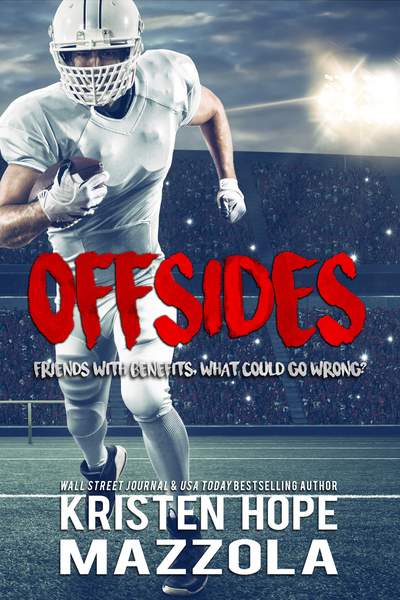 Offsides: A Standalone Sports Romantic Comedy by Kristen Hope Mazzola
