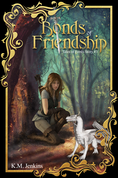 Bonds of Friendship by K.M. Jenkins