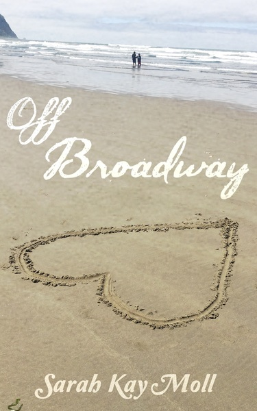 Off Broadway by Sarah Kay Moll