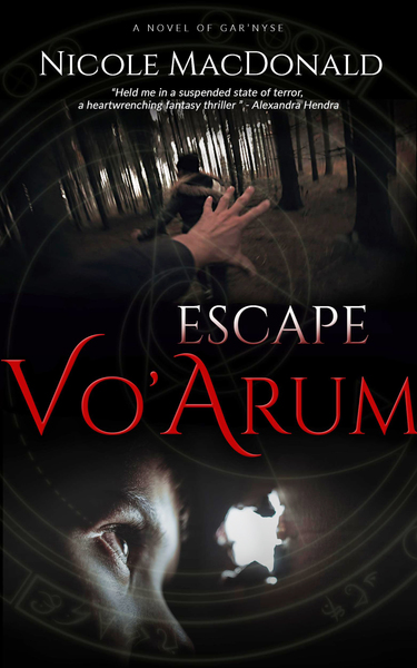 Escape Vo'Arum by Nicole MacDonald
