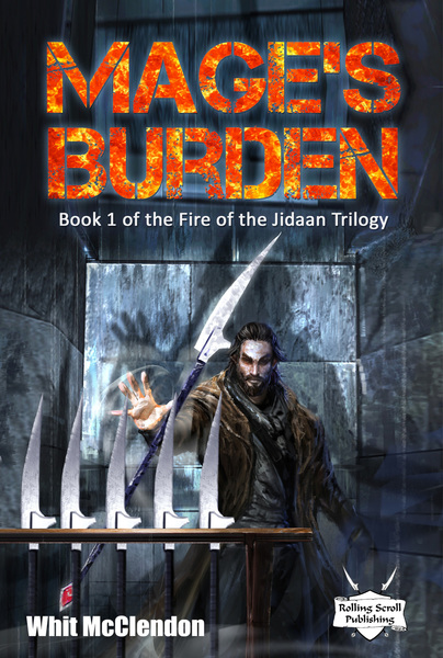 Mage's Burden by Whit McClendon
