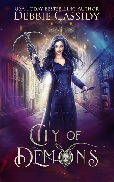 City of Demons ARC by Debbie Cassidy