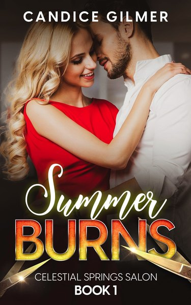 Summer Burns by Candice Gilmer