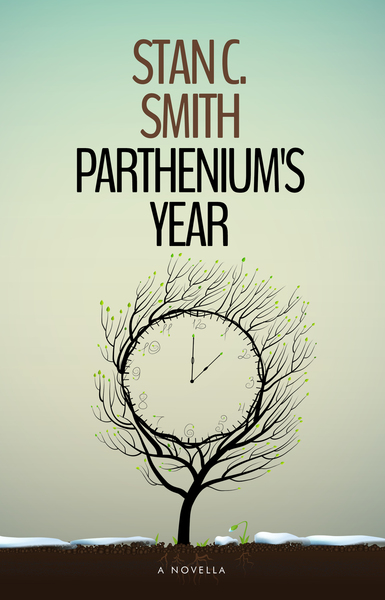 Parthenium's Year by Stan C. Smith