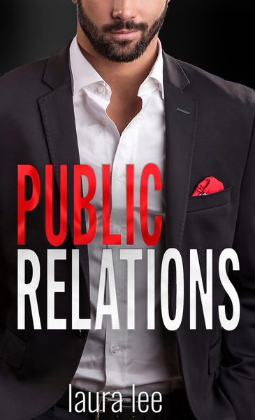 Public Relations by Laura Lee, USA Today bestselling author