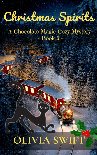 Christmas Spirits: A Chocolate Magic Cozy Mystery by Olivia Swift
