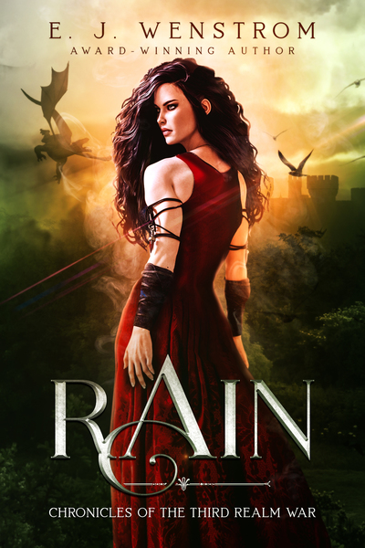 Rain, Chronicles of the Third Realm Wars #0 by E. J. Wenstrom