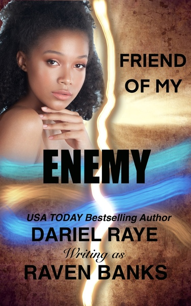 Friend of My Enemy by Raven Banks