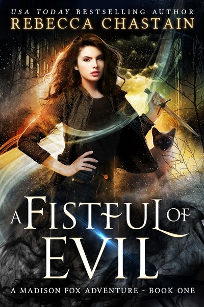 A Fistful of Evil by Rebecca Chastain