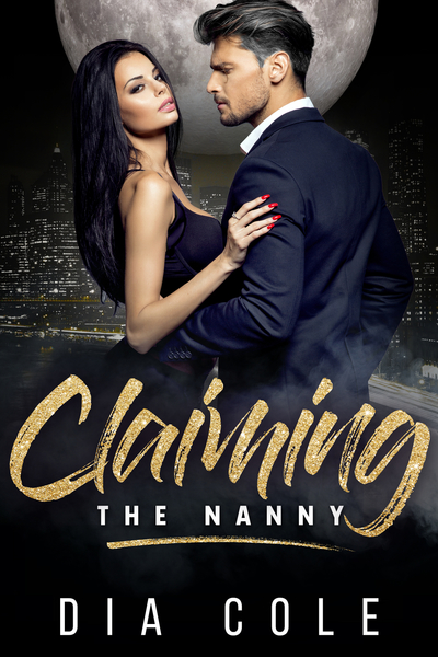 Claiming The Nanny (Sample Preview) by Dia Cole