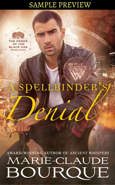 A SPELLBINDER'S DENIAL - SAMPLE PREVIEW by Marie-Claude Bourque