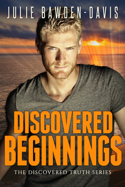 Discovered Beginnings by Julie Bawden-Davis