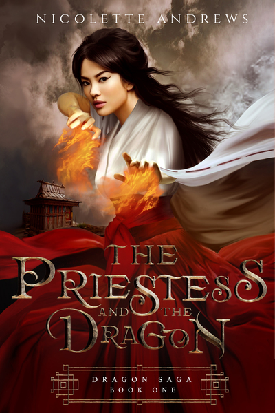 The Priestess and the Dragon (Book 1 in the Dragon Saga) by Nicolette Andrews