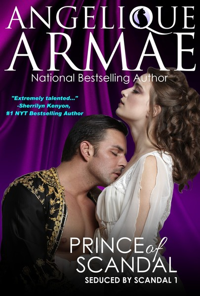 Prince of Scandal (Seduced by Scandal 1) by Angelique Armae