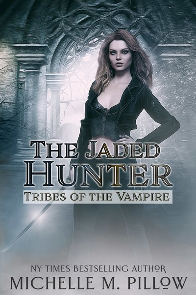 The Jaded Hunter by Michelle M. Pillow