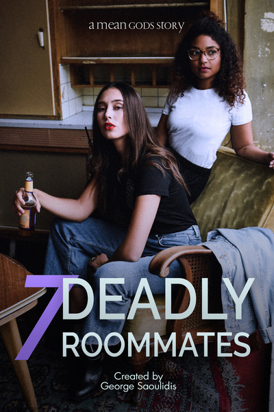 7 Deadly Roommates by George Saoulidis