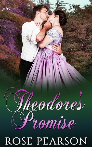 Theodore's Promise by Rose Pearson