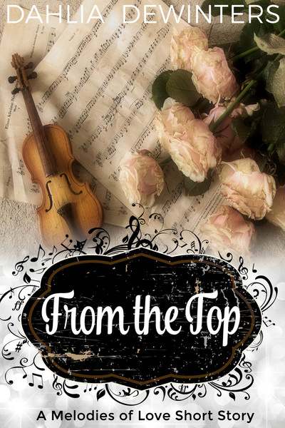 From the Top by Dahlia DeWinters