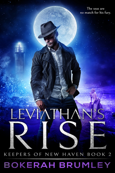 Leviathan's Rise (Keepers of New Haven Book 2) by Bokerah Brumley
