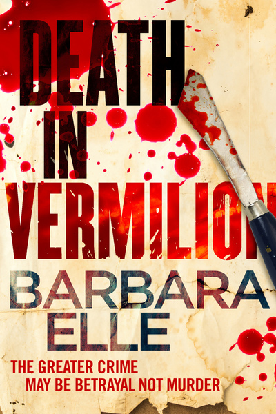 Death In Vermilion by Barbara Elle