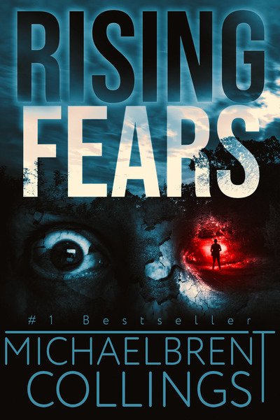 Rising Fears by Michaelbrent Collings