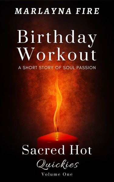 Birthday Workout by Marlayna Fire