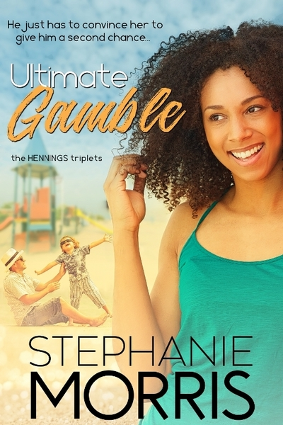 Ultimate Gamble by Stephanie Morris