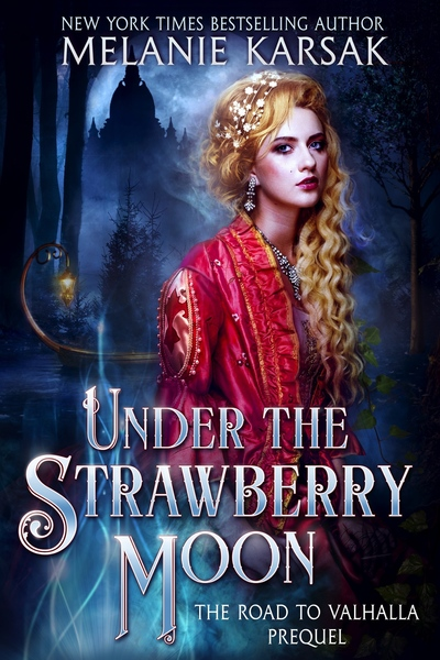 Under the Strawberry Moon by Melanie Karsak