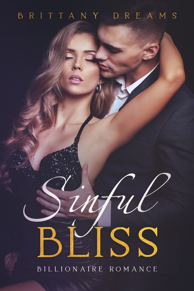 Sinful Bliss by Brittany Dreams