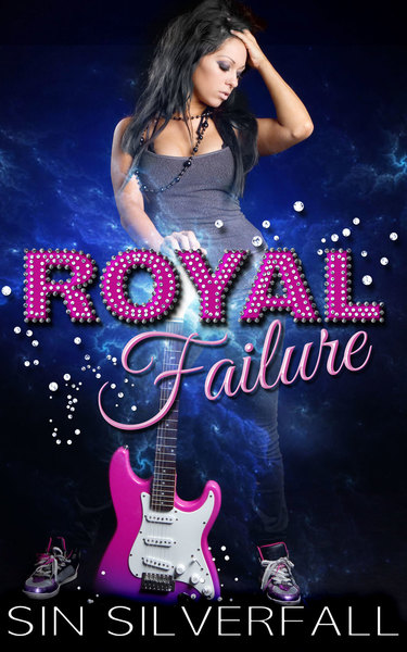 Royal Failure by Sin Silverfall