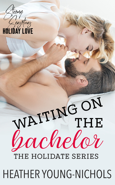 Waiting on the Bachelor by Heather Young-Nichols