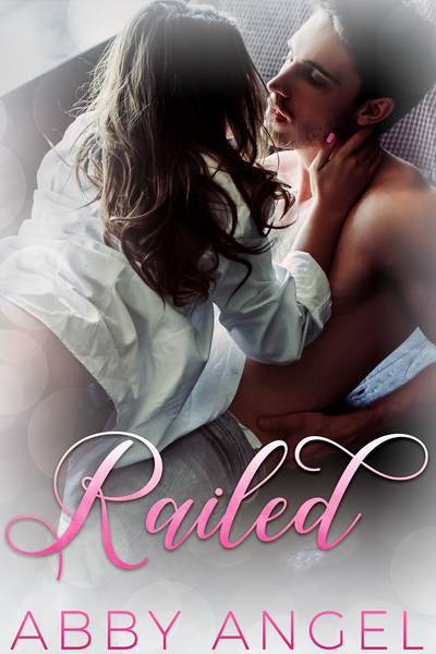Railed by Naughty Angel Publishing