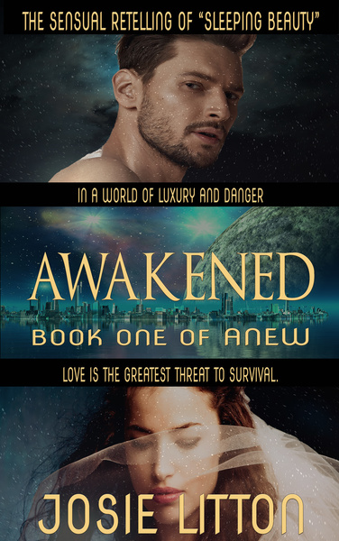 Anew: Awakened by Josie Litton