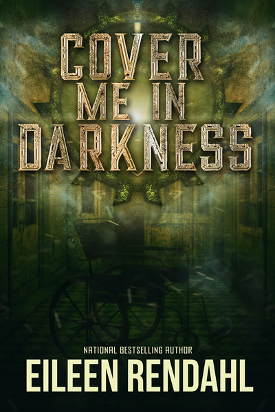 Cover Me In Darkness (Preview) by Eileen Rendahl