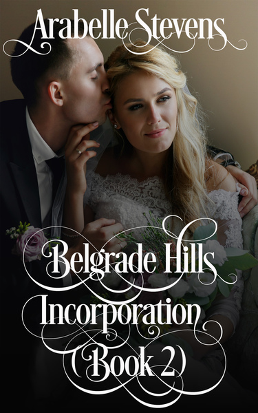 Belgrade Hills:  Incorporation by Arabelle Stevens