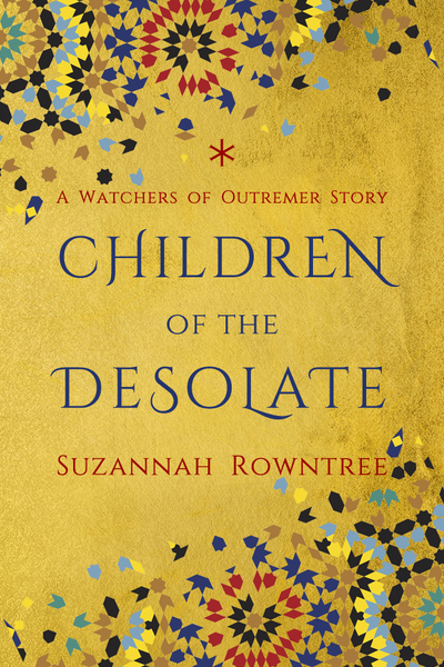 Children of the Desolate by Suzannah Rowntree