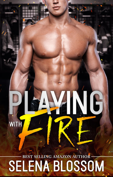 Playing With Fire: Part One by Selena Blossom